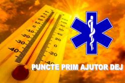 CANICULĂ – Puncte de prim-ajutor în mai multe locații din Dej