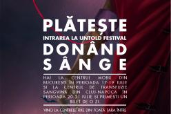 Plătește intrarea la Untold Festival donând sânge