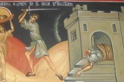 Tăierea capului Sfântului Ioan Botezătorul. Ce ai voie și ce nu ai voie să faci în această zi
