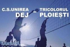 VOLEI: CS Unirea Dej vs. Tricolorul Ploiești, astăzi, în Sala Sporturilor