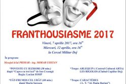 Vineri începe o ediție specială a festivalului de teatru francofon FRANTHOUSIASME 2017, la Dej!