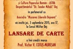 """Lansare de carte la Dej pentru pentru celebrarea """"Zilei Limbii Române"""" şi """"140 de ani de liberalism"""""""