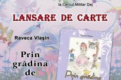 """Lansare de carte """"Prin grădina de poveste"""", miercuri, la Cercul Militar Dej"""