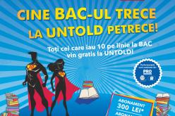 """Cine BAC-ul trece, la UNTOLD petrece! Tudor Chirilă susține campania """"BAC DE 10"""""""