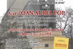 Academicianul Ioan Aurel Pop, rectorul UBB, va susține miercuri o conferință la Dej
